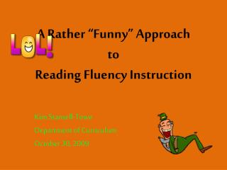 "A Rather ""Funny"" Approach to  Reading Fluency Instruction"