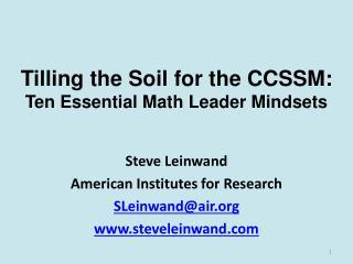 Tilling the Soil for the CCSSM: Ten Essential Math Leader Mindsets