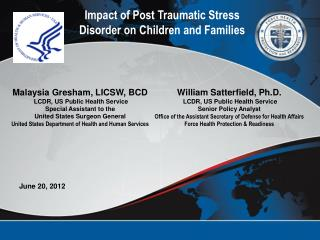 William Satterfield, Ph.D.  LCDR, US Public Health Service Senior Policy Analyst