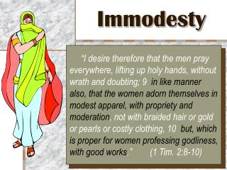 Immodesty