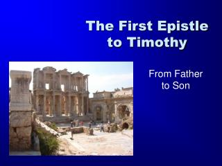 The First Epistle to Timothy