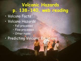 Volcanic Hazards p. 138-140, web reading