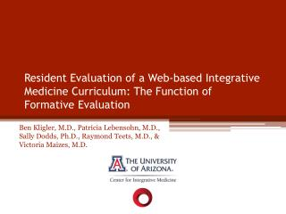 Resident Evaluation of a Web-based Integrative Medicine Curriculum: The Function of Formative Evaluation
