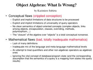 Object Algebras: What Is Wrong?