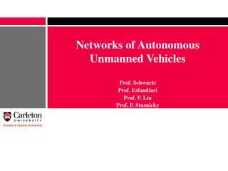 Networks of Autonomous Unmanned Vehicles