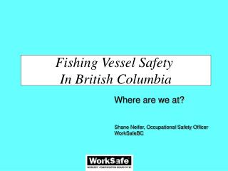 Fishing Vessel Safety  In British Columbia