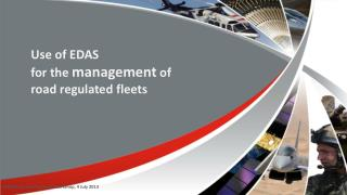Use of EDAS  for the  management  of  road regulated fleets