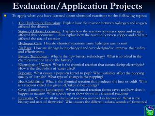 Evaluation/Application Projects