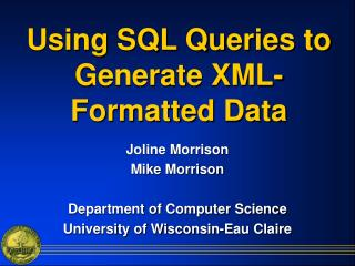 Using SQL Queries to Generate XML-Formatted Data