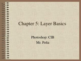 Chapter 5: Layer Basics