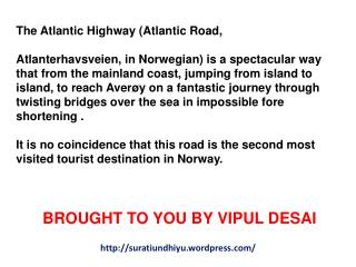 The Atlantic Highway (Atlantic Road,