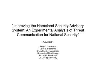 """Improving the Homeland Security Advisory System: An Experimental Analysis of Threat Communication for National Securit"