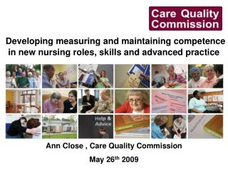 Developing measuring and maintaining competence in new nursing roles, skills and advanced practice
