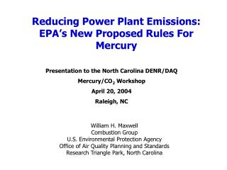 Reducing Power Plant Emissions: EPA�s New Proposed Rules For Mercury