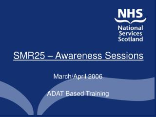 SMR25 – Awareness Sessions