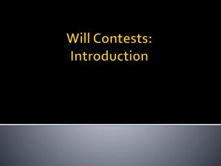 Will Contests: Introduction