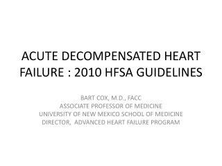 ACUTE DECOMPENSATED HEART  FAILURE :  2010 HFSA GUIDELINES