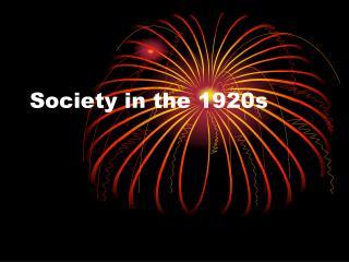 Society in the 1920s