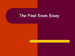 The Final Exam Essay
