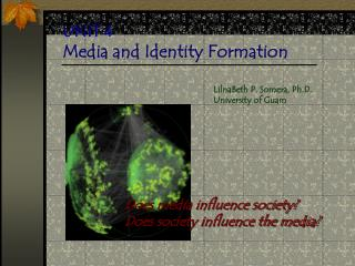 UNIT 4 Media and Identity Formation