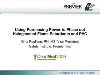 Using Purchasing Power to Phase out Halogenated Flame Retardants and PVC