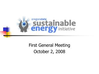 First General Meeting October 2, 2008
