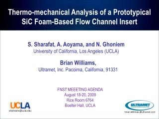 Thermo-mechanical Analysis of a Prototypical  SiC Foam-Based Flow Channel Insert