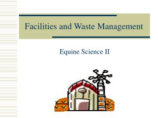 Facilities and Waste Management