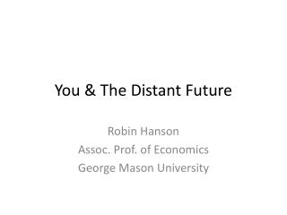 You & The Distant Future