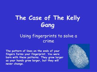 The Case of The Kelly Gang