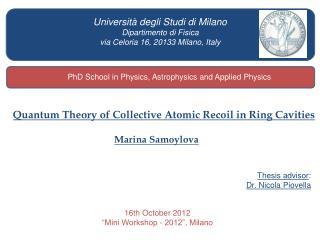 Università degli Studi di Milano Dipartimento di Fisica  via Celoria 16, 20133 Milano, Italy