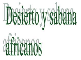 Desierto y sabana africanos