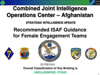 Combined Joint Intelligence Operations Center – Afghanistan STRATEGIC INTELLIGENCE UPDATE