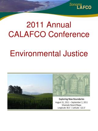 2011 Annual  CALAFCO  Conference Environmental Justice