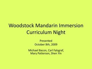 Woodstock Mandarin Immersion Curriculum Night