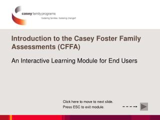 Introduction to the Casey Foster Family Assessments CFFA