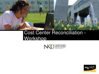 Cost Center Reconciliation - Workshop