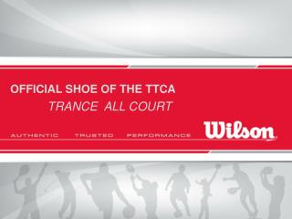 OFFICIAL SHOE OF THE TTCA