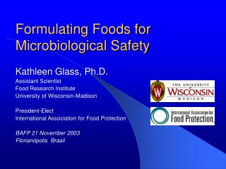 Formulating Foods for Microbiological Safety