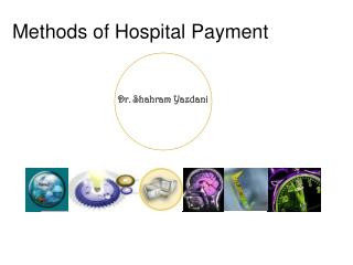 Methods of Hospital Payment