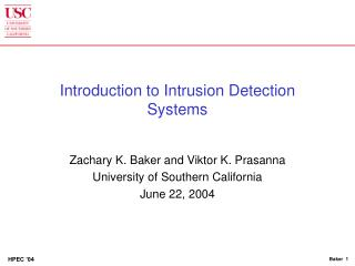 Introduction to Intrusion Detection Systems