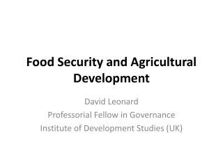 Food Security and Agricultural Development