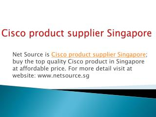 Buy the Best Cisco Products in Singapore