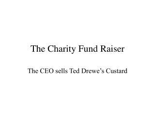 The Charity Fund Raiser