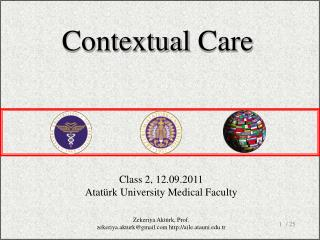 Class 2, 12.09.2011 Atatürk University Medical Faculty