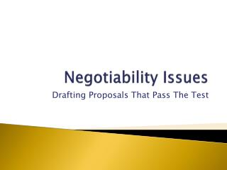Negotiability Issues