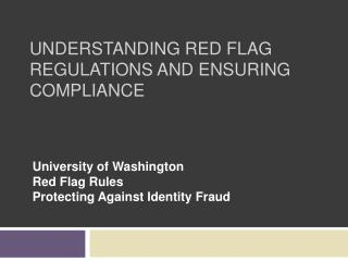 Understanding Red Flag Regulations and Ensuring Compliance