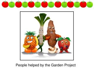 People helped by the Garden Project