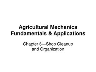 Agricultural Mechanics Fundamentals & Applications