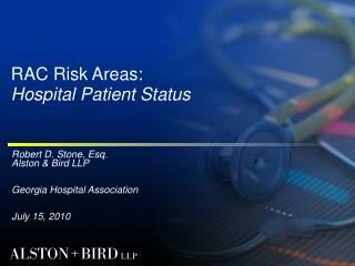 RAC Risk Areas: Hospital Patient Status